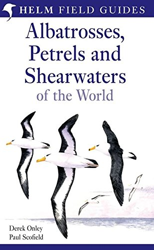 Albatrosses, Petrels and Shearwaters of the World par Derek Onley