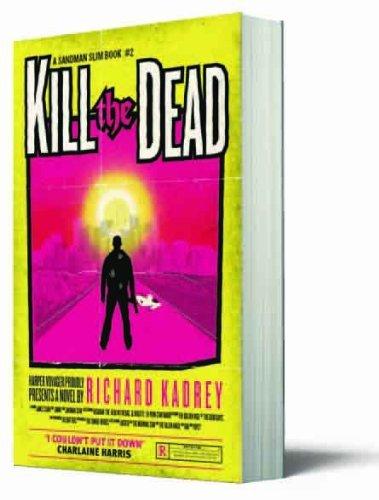 Kill the Dead (Sandman Slim, Book 2) (Sandman Slim 2) by Richard Kadrey (2013-06-20)