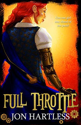 Full Throttle: The Poppy Orpington Chronicles by [Hartless, Jon]