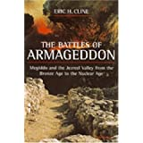 The Battles of Armageddon: Megiddo and the Jezreel Valley from the Bronze Age to the Nuclear Age by Eric H. Cline (2002-05-31)