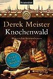 Knochenwald: Historischer Kriminalroman (Patrizier Rungholt, Band 3)