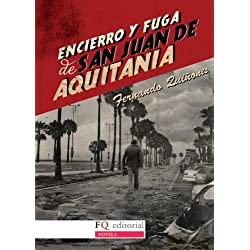 Encierro Y Fuga De San Juan De Aquitania -- Premio Café Gijón 1989