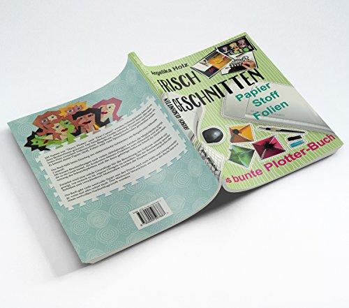 Frisch Geschnitten – Das bunte Plotter-Buch - 8