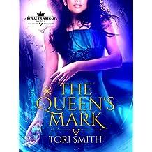The Queen's Mark: A Reverse Harem Urban Fantasy (Royal Guardians Book 1) (English Edition)