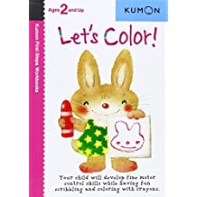 Let's Color! (Kumon First Steps Workbooks)