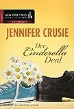 Der Cinderella-Deal (New York Times Bestseller Autoren: Romance) - Jennifer Crusie