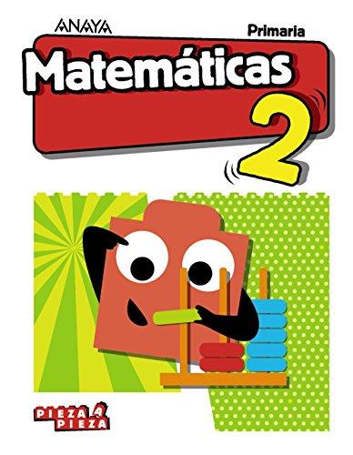 Matemáticas 2. (Pieza a Pieza) por Ana Isabel Carvajal Sánchez
