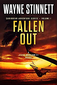 Fallen Out: A Jesse McDermitt Novel (Caribbean Adventure Series Book 1) (English Edition) par [Stinnett, Wayne]