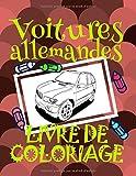 Telecharger Livres Livre de Coloriage Voitures allemandes Voitures Livre de Coloriage garcons 4 8 ans (PDF,EPUB,MOBI) gratuits en Francaise