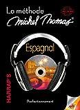 Espagnol : La méthode Michel Thomas, perfectionnement (4CD audio)
