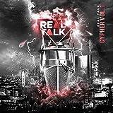 Real Talk Cypher, Vol. 1 (DJ Mix) [Explicit]