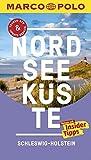 MARCO POLO Reiseführer Nordseeküste Schleswig-Holstein: Reisen mit Insider-Tipps. Inklusive kostenloser Touren-App & Update-Service