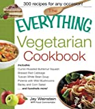 The Everything Vegetarian Cookbook: 300 Healthy Recipes Everyone Will Enjoy by Jay Weinstein (2002-06-01)