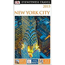 By Eleanor Berman DK Eyewitness Travel Guide: New York City (DK Eyewitness Travel Guides) (Fol Lam Pa) [Paperback]