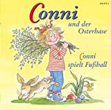 10: Conni Spielt Fußball/Conni und der Osterhase