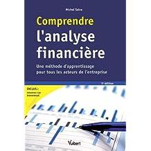 Comprendre l'analyse financière : Une méthode d'apprentissage pour tous les acteurs de l'entreprise