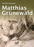 Matthias Grünewald. Monografie