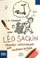 Léo Sacrin: Mémoires catastrophiques pour collégiens du futur