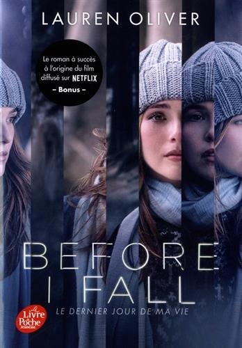 Before I Fall / Le dernier jour de ma vie par Lauren Oliver