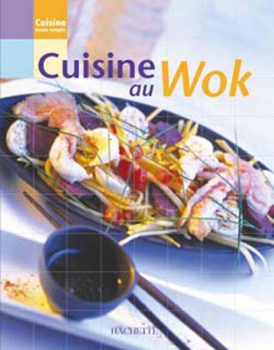 Cuisine au Wok par Collectif