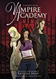 Scarica Libro Vampire Academy A Graphic Novel by Richelle Mead 2011 08 23 (PDF,EPUB,MOBI) Online Italiano Gratis