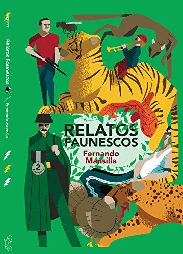 Relatos faunescos por Fernando Mansilla