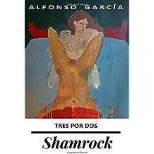 Shamrock: Tres por dos