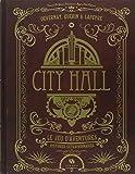 City Hall le Jeu d'Aventure - Histoires Extraordinaires