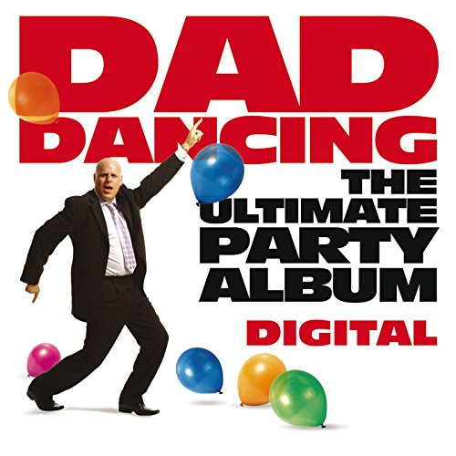 Dad's Dancing Anthems (Digital...