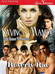 Saving Mandy [Night Runner Werewolves 3] (Siren Publishing LoveXtreme Special Edition)