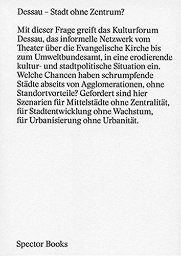 Dessau : Stadt Ohne Zentrum ?
