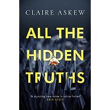 All the Hidden Truths (Three Rivers)