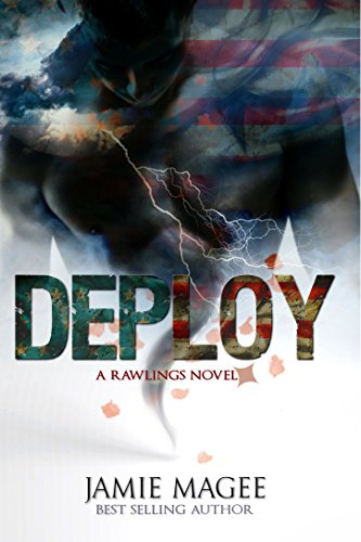 Deploy: Rawlings Novel, Forbidden Romance by [Magee, Jamie]