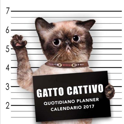 Gatto cattivo Quotidiano Planner Calendario 2017
