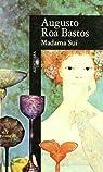 Madame Sui par Roa Bastos