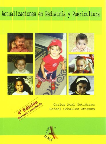 Actualizaciones en pediatria y puericultura / Updates in pediatrics and childcare
