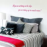 Wandtattoo Kinderzimmer Wandtattoo Schlafzimmer Wenn Sie nicht auf dem Rand leben, nehmen Sie zu viel Raum-Zitat für Wohnzimmerschlafzimmer auf