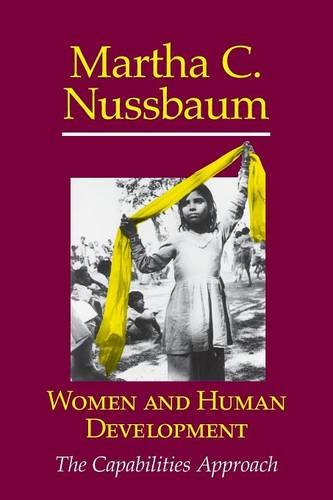Women and Human Development: The Capabilities Approach (The Seeley Lectures, Band 3) Womens Nussbaum