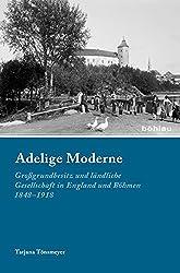 Adelige Moderne (Industrielle Welt)