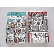 Memorias del flamenco   2 vols (Selecciones Austral)