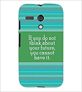 PrintDhaba Quote D-4171 Back Case Cover for MOTOROLA MOTO G (Multi-Coloured)