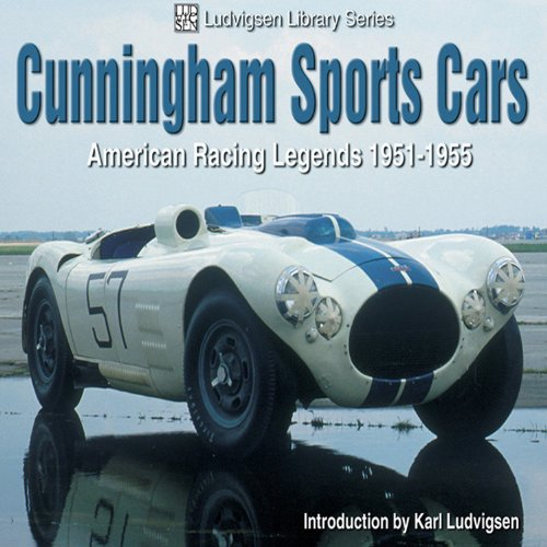 Cunningham Sports Cars, American Racing Legends 1951-1955 (Ludvigsen Library Series)