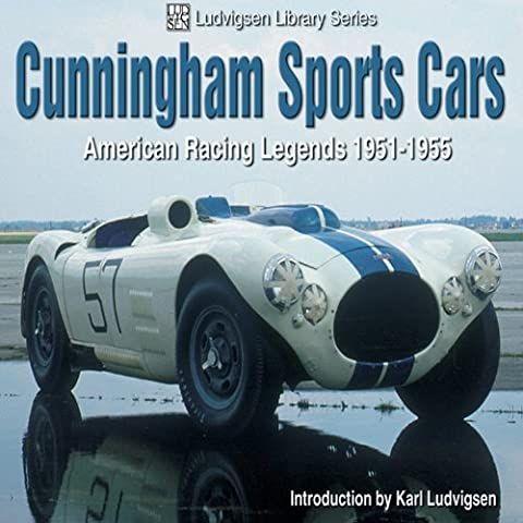 Cunningham Sports Cars: American Racing Legends 1951-1955 - 1951 1952 1953 1954 Car