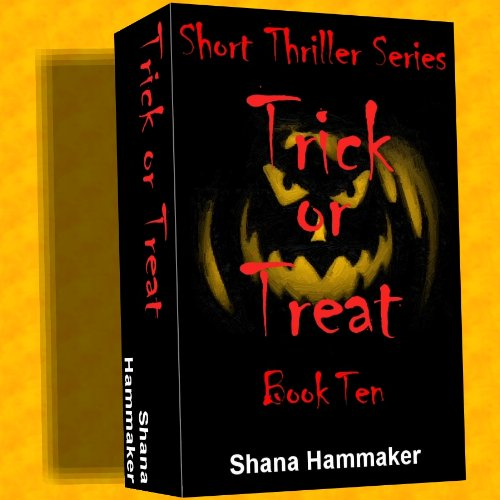 Trick or Treat (Twelve Terrifying Tales for 2011 Book 10) (English Edition)