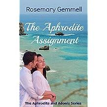 The Aphrodite Assignment (The Aphrodite and Adonis Series Book 3)