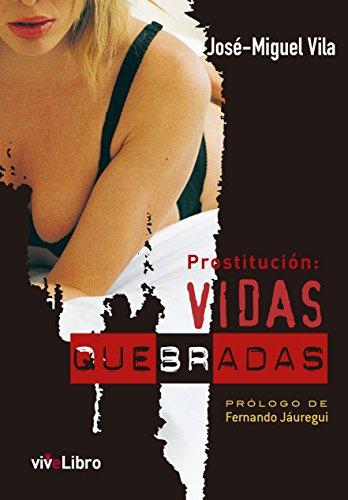 Prostitución: vidas quebradas