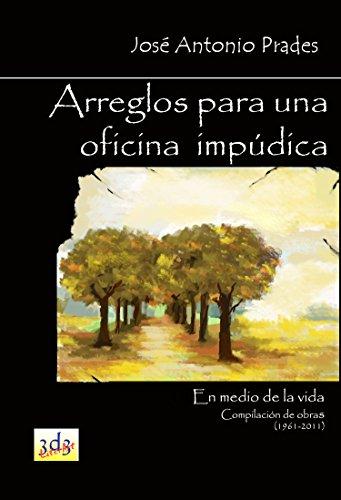 Arreglos para una oficina impúdica: La Marcha Nupcial (En medio de la vida nº 5) por José Antonio Prades Villanueva