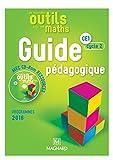 Mathématiques CE1 Cycle 2 Les nouveaux outils pour les maths : Guide pédagogique (1Cédérom)