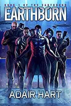 Earthborn: Book 1 Of The Earthborn (English Edition) di [Hart, Adair]