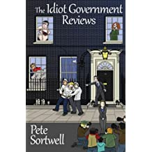 The Idiot Government Reviews (A laugh out loud comedy book)